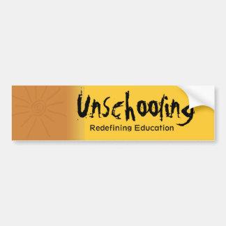 Unschooling Redefining Education Bumper Sticker