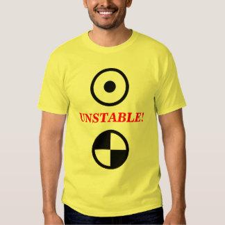 Unstable! T-Shirt