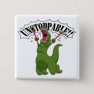 Unstopable T-Rex Pinback Button