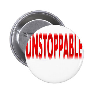 Unstoppable 2 Inch Round Button