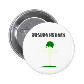 Unsung Heroes Buttons
