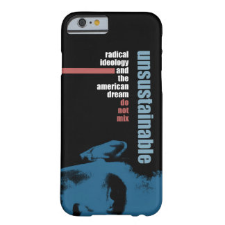 Unsustainable Barely There iPhone 6 Case