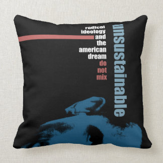Unsustainable Throw Pillow