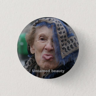 Untamed beauty pinback button