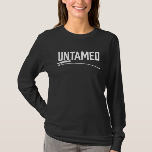 Untamed Long_Sleeved T_Shirt