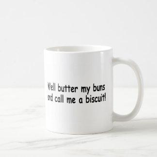Unte con mantequilla mis bollos y llámeme una taza básica blanca