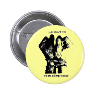 Until All Are Free 2 Inch Round Button