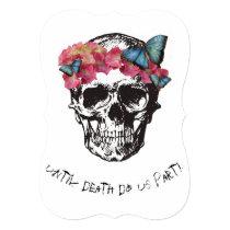 Until Death Do Us Part Skull Hydrangea Butterflies Invitation