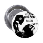 Until Every Cage is Empty! Button