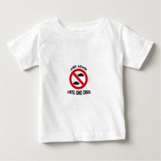 Until one cries tee shirt