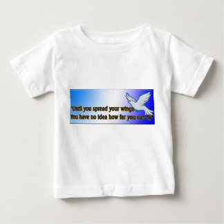 UNTIL YOU SPREAD YOUR WINGS BABY T-Shirt