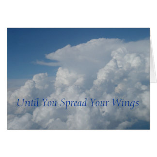 Until You Spread Your Wings Card
