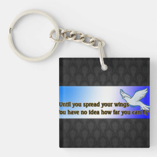 UNTIL YOU SPREAD YOUR WINGS KEYCHAIN