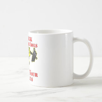 Until Your Idols Become Your Rivals Kettleball Coffee Mug