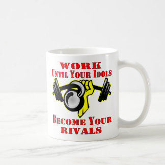 Until Your Idols Become Your Rivals Kettleball Classic White Coffee Mug