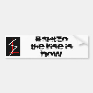 untitled, Lil'SK!tzoThe Rise Is Now Bumper Sticker