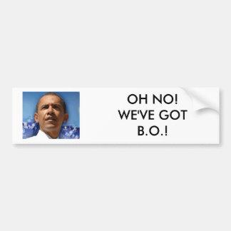 Untitled, OH NO!WE'VE GOT B.O.! Car Bumper Sticker