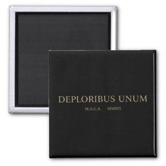unum del deploribus (deplorables) imán cuadrado