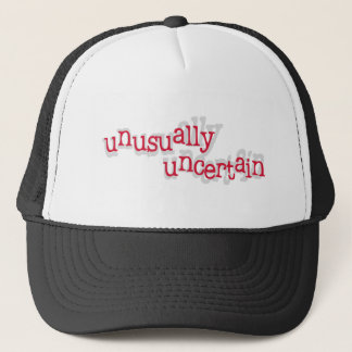 Unusually Uncertain Trucker Hat