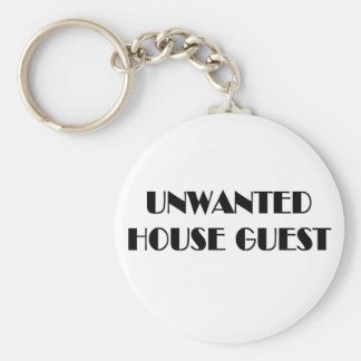 Unwanted house guest t-shirts and gifts. keychain