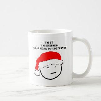 up dressed what do u want mug