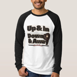 Up & In > Down & Away T-Shirt