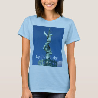 Up in the sky T-Shirt
