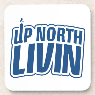 Up North Livin Coaster