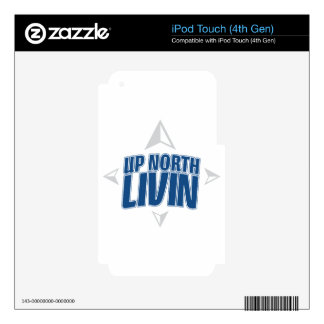 Up North Livin - Compass Skins For iPod Touch 4G