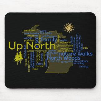 Up North - more Michigan Mouse Pad