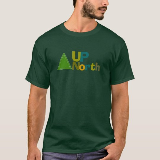 Up-North T-Shirt -