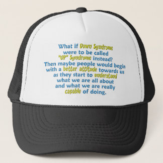 """""""UP"""" Syndrome Trucker Hat"""
