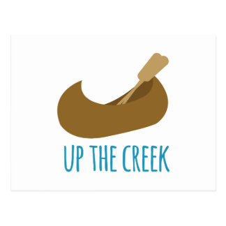 Up the Creek Postcard