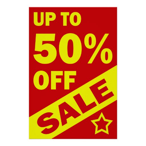 UP TO 50 PERCENT OFF - RETAIL POSTER SIGN