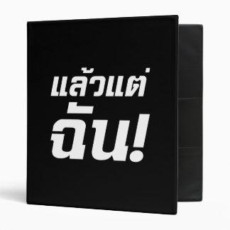 Up to ME! ★ Laeo Tae Chan in Thai Language ★ 3 Ring Binder