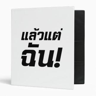 Up to ME! ★ Laeo Tae Chan in Thai Language ★ Binder