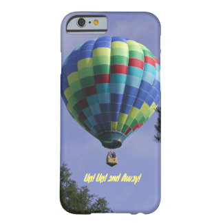 Up! Up! and Away! Barely There iPhone 6 Case