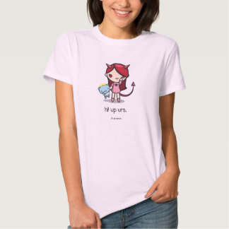 Up Urs Baby Doll (Fitted) Tees