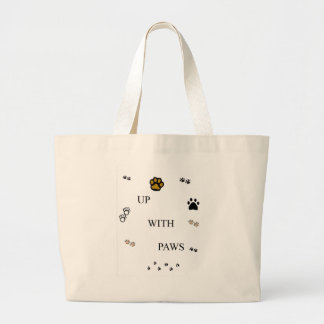 up with paws - for cats, dogs, etc..... jumbo tote bag