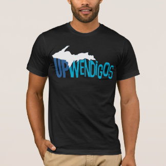 UP with the Wendigos! T-Shirt