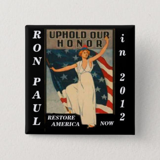 Uphold Our Honor Ron Paul 2012 Button