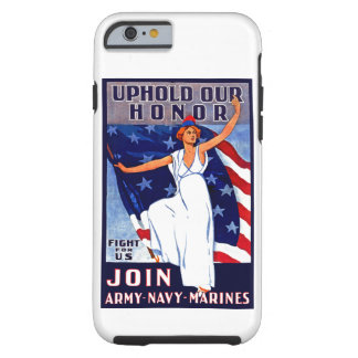 Uphold Our Honor Tough iPhone 6 Case