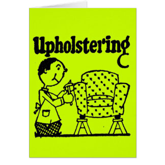 UPHOLSTERY GREETING CARD