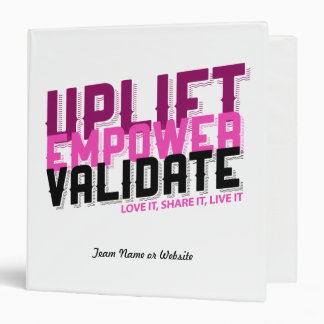 Uplift Empower Validate Binder