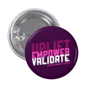 Uplift, Empower, Validate - Younique Button