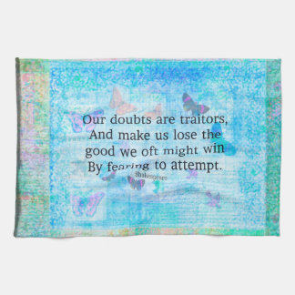 Uplifting Motivational Quotation by Shakespeare Towels