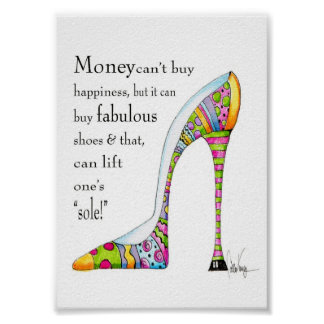 Uplifting shoe humor print