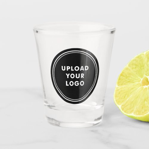 Upload Your Own Logo  Custom Business Logo Shot Glass