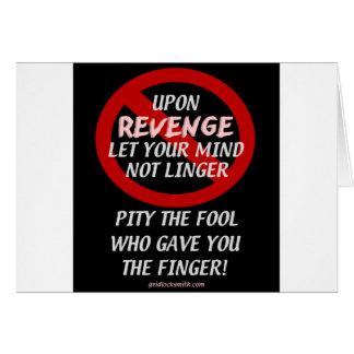 UponRevenge-PityTheFool Greeting Card