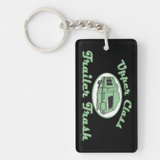 Upper Class Trailer Trash Keychains